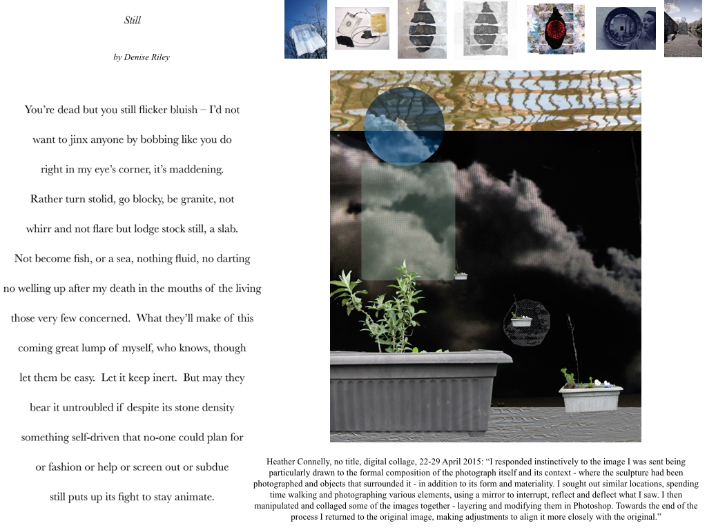 """'Still' in Translation"", Digital Collage. The image shows Denise Riley's original poem and Heather Connelly's translation plus the trail of 7 visual translations, which came before hers (Feb-May 2015)."
